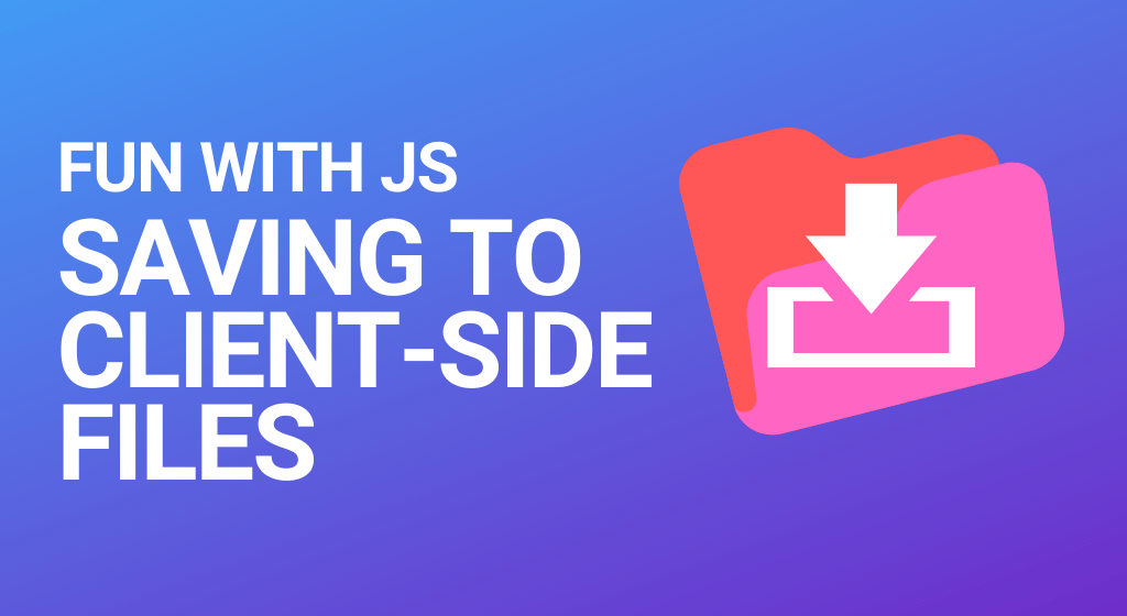 Saving text to a client-side file using vanilla JS
